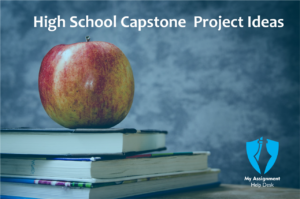 Capstone project ideas High school