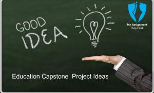 Capstone Project Ideas Education