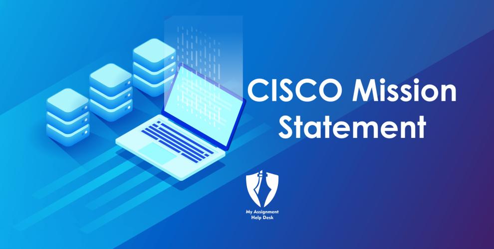 CISCO Mission Statement